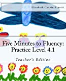 Five Minutes to Fluency: Practice Level 4. 1, Elizabeth Chapin-Pinotti, 1453756558