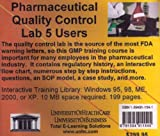 Pharmaceutical Quality Control Lab 5 Users, Farb, Daniel and Luttrell, Anthony, 1594911541