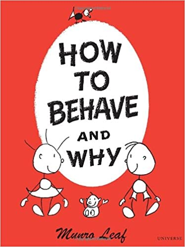 How to Behave and Why: Munro Leaf: 8601401147534: Amazon.com: Books