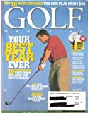 img - for Golf Magazine, February 2005 Volume 47 No. 2, Your Best Year Ever, Top 10 You Can Play, Winter Golf, Feherty Confesses: I'm the Biggest Moron I Know book / textbook / text book