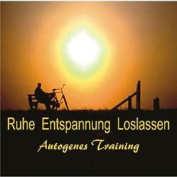 Ruhe, Entspannen, Loslassen. Autogenes Training