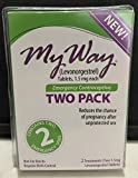 My Way Emergency Contraceptive 2 Tablet. just like Plan B One-Step