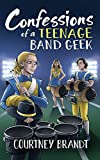Amazon.com: Confessions of a Teenage Band Geek eBook: Brandt, Courtney: Kindle Store