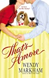 That's Amore, Wendy Markham, 0446618446