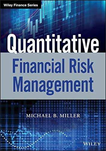 (Quantitative Financial Risk Management (Wiley Finance))