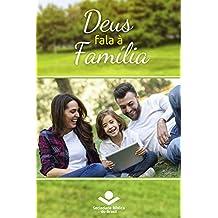 Deus fala à família: Palavras de Deus para a Família nas Sagradas Escrituras