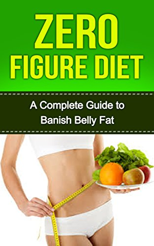 Zero Figure Diet Antidote To Body Fat Lose Weight Miraculously