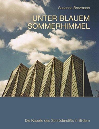 Unter blauem Sommerhimmel: Die Kapelle des Schröderstifts in Bildern