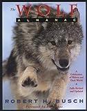 The Wolf Almanac, Robert H. Busch, 1558215573