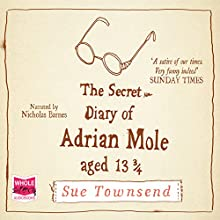 The Secret Diary of Adrian Mole, Aged 13 3/4 Audiobook by Sue Townsend Narrated by Nicholas Barnes