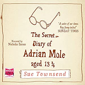 The Secret Diary of Adrian Mole, Aged 13 3/4 Hörbuch