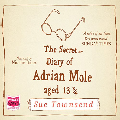 The Secret Diary of Adrian Mole, Aged 13 3/4 Audiobook [Free Download by Trial] thumbnail