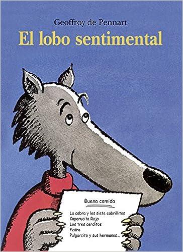Descargar libros gratis para iphone EL LOBO SENTIMENTAL (Álbumes ilustrados) DJVU 8484701204