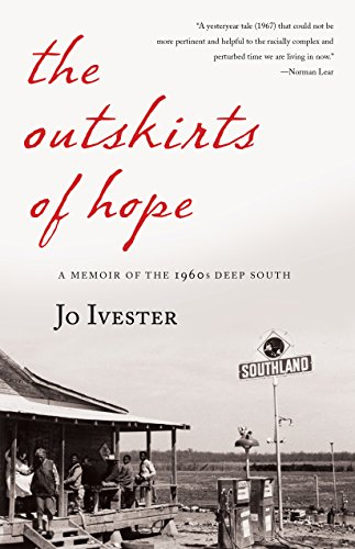 The Outskirts of Hope: A Memoir of the 1960s Deep -