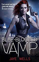Blue-Blooded Vamp: Sabina Kane: Book 5 by Wells, Jaye (2012) Paperback