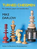 Turned Chessmen, Mike Darlow, 1565232593