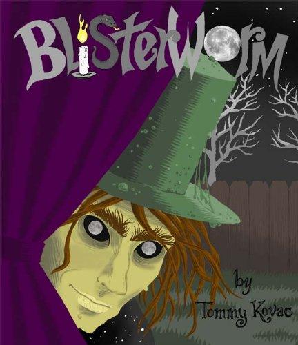 Blisterworm: a Halloween adventure for all ()