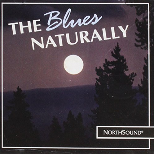 The Blues Naturally