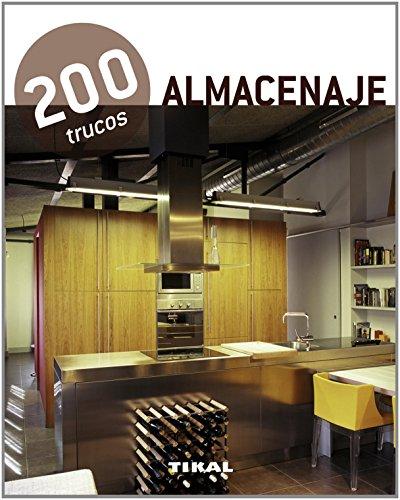 Almacenaje: 200 trucos en decoración