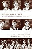 Sephardi Lives, Julia Cohen and Sarah Stein, 0804771650