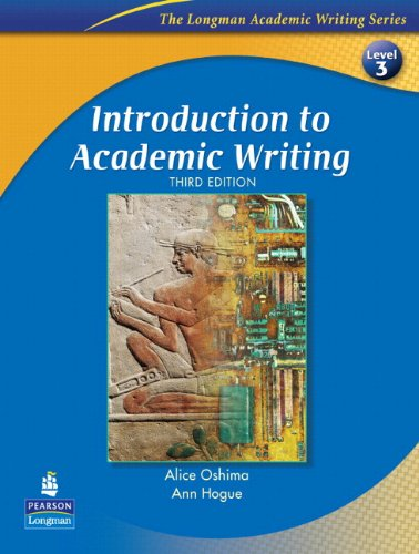 Introduction to Academic Writing with Criterion(SM) Publisher's Version (The Longman Academic Writing Series Level 3)