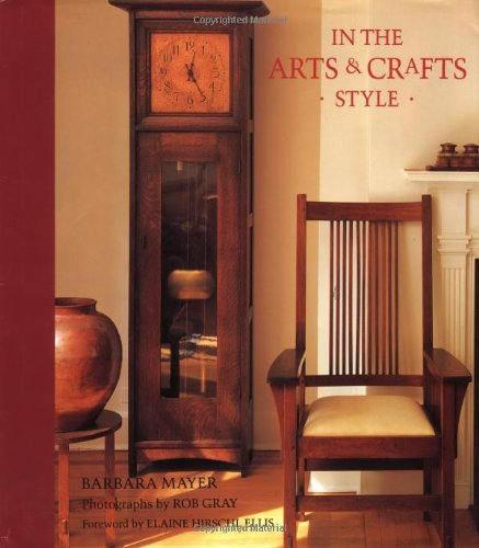 In The Arts And Crafts Style Barbara Mayer Elaine Hirschl Ellis
