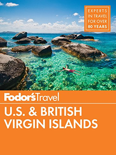 Fodor's U.S. & British Virgin Islands (Full-color Travel Guide Book 26)