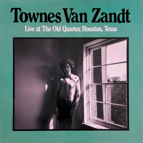 Live at the Old Quarter, Houston, Texas [Vinyl] by van Zandt, Townes