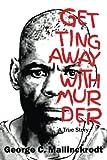 Getting Away with Murder, George Mallinckrodt, 1500705624