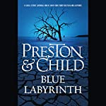 Blue Labyrinth | Douglas Preston,Lincoln Child