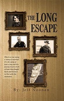 The Long Escape by [Noonan, Jeff]