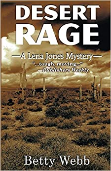 Book Desert Rage: A Lena Jones Mystery (Lena Jones Series) by Betty Webb (2014-10-07)