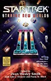 Strange New Worlds III (Star Trek Book 3)