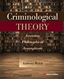 Criminological Theory, Anthony Walsh, 1455777641