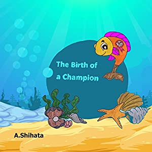 The Birth of a Champion Audiobook
