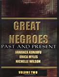 Great Negroes: Past and Present, Jawanza Kunjufu and Erica Myles, 0913543594