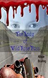 The Lady of Wild Rose Pass (Paisano Paranormal Patrol Book 1)