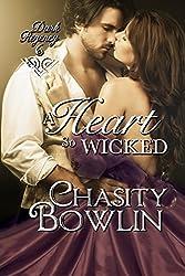 A Heart So Wicked (The Dark Regency Series Book 6)