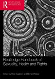 Routledge Handbook of Sexuality Health and Rights, , 0415537002
