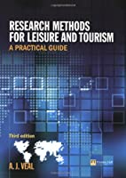 Research Methods for Leisure & Tourism: A Practical Guide, 3rd Edition Front Cover
