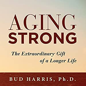Aging Strong Audiobook