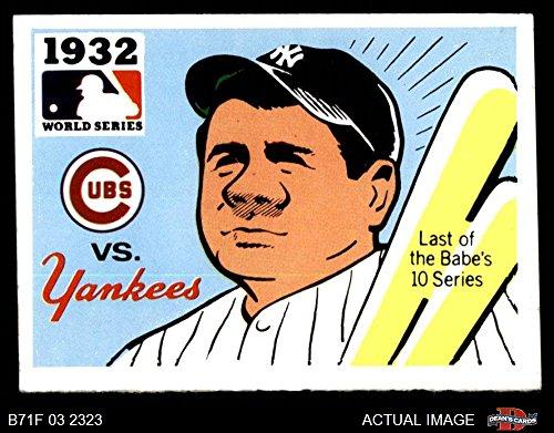 (1971 Fleer World Series # 30 1932 Yankees/Cubs Babe Ruth Yankees/Cubs (Baseball Card) Dean's Cards 4 - VG/EX Yankees/Cubs)