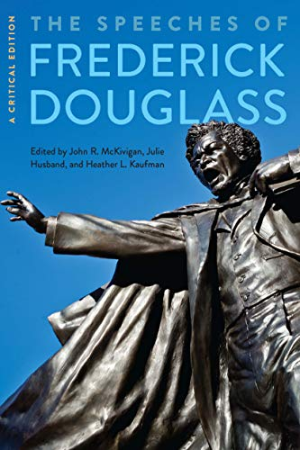 Books : The Speeches of Frederick Douglass: A Critical Edition