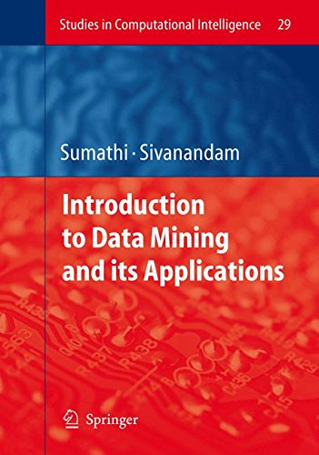 Introduction to Data Mining and its Applications (Studies in Computational Intelligence) pdf epub
