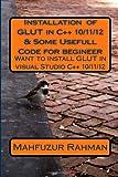 Installation of GLUT in C++ 10/11/12 and Some Usefull Code for Begineer, Mahfuz Rahman, 1484051270