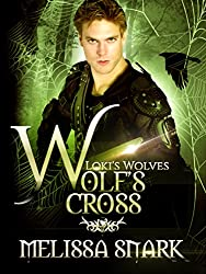 Wolf's Cross: Book 4 (Loki's Wolves)