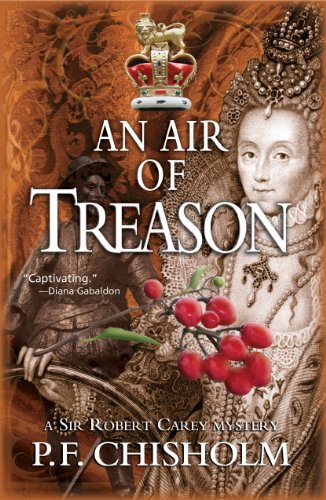 An Air of Treason (Sir Robert Carey Mysteries Book 6)