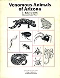 img - for Venomous Animals of Arizona book / textbook / text book
