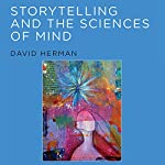 Storytelling and the Sciences of Mind: MIT Press   David Herman