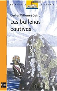Las ballenas cautivas (eBook-ePub) (Barco de Vapor Naranja nº 71)